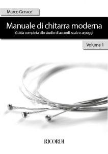 Manuale di Chitarra Moderna - Volume 1 - Marco Gerace